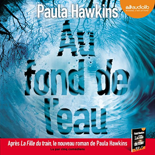 Au fond de l'eau audiobook cover art