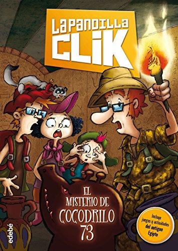 La pandilla Clik 2: EL MISTERIO DE COCODRILO 73