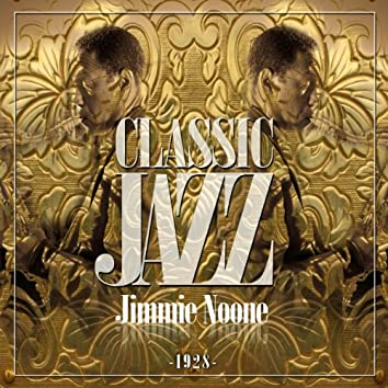 Classic Jazz Gold Collection (Jimmie Noone 1928)