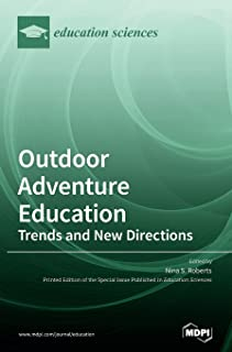 Outdoor Adventure Education: Trends and New Directions