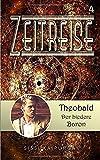 Zeitreise 4: Theobald, der biedere Baron (Zeitreisen)