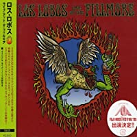 Live at the Fillmore by Los Lobos (2005-06-29)