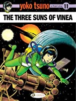 Yoko Tsuno: The Three Suns of Vinea