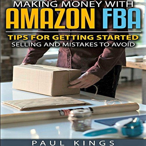 Making Money with Amazon FBA audiobook cover art