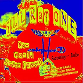 New World Order (Over) [feat. Dulce]