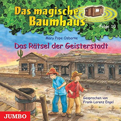 Das Rätsel der Geisterstadt (Das magische Baumhaus 10) Titelbild