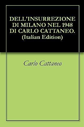 DELLINSURREZIONE DI MILANO NEL 1948 DI CARLO CATTANEO.