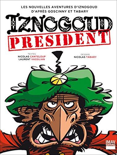 Iznogoud - tome 29 - Iznogoud président (BANDE DESSINEE)