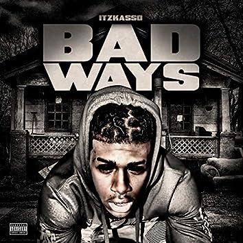 Bad Ways