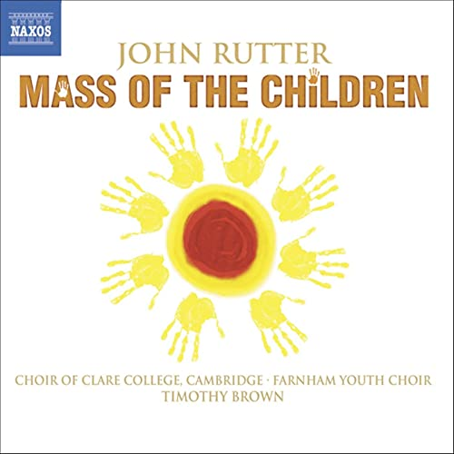 Rutter: Mass of the Children / Shadows / Wedding Canticle by