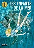 Les enfants de la mer, tome 2