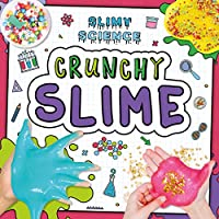 Crunchy Slime (Slimy Science)