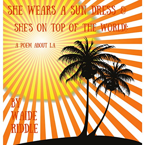 She Wears a Sun Dress & She's on TOP of the World! audiobook cover art