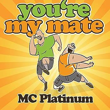 You re My Mate  Fori Imperiali Mix