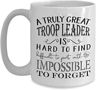 A Truly Great Troop Leader is Hard to Find Coffee Mug - Best Appreciation Gifts Idea for Amazing Girl Boy Daisy Brownie Cub Eagle Tiger Scout Leaders Men or Women (11oz, white)