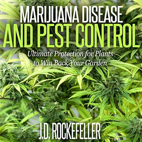 Marijuana Disease and Pest Control audiobook cover art