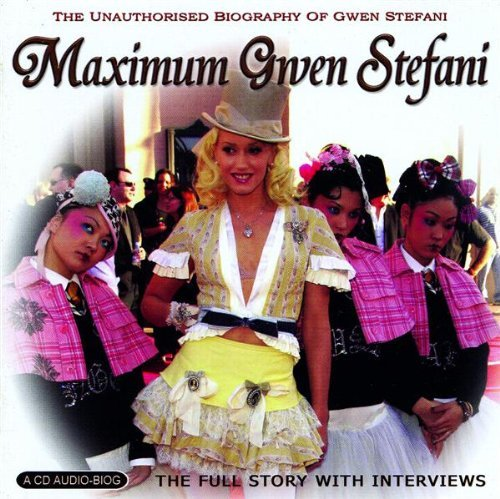 Maximum Gwen Stefani by GWEN STEFANI (2005-10-25)