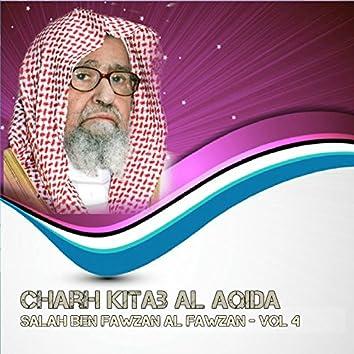 Charh Kitab Al Aqida Vol 4 (Quran)