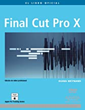 Final Cut Pro X (Medios Digitales Y Creatividad)