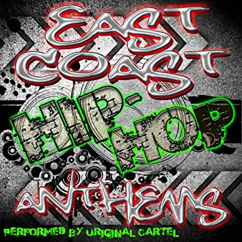 East Coast Hip-Hop Anthems