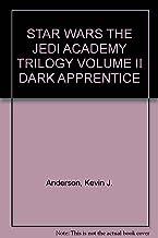 STAR WARS THE JEDI ACADEMY TRILOGY VOLUME II DARK APPRENTICE