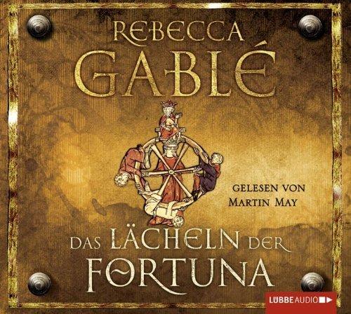 Das Lächeln der Fortuna: gekürzte Romanfassung: Waringham Trilogie 1 von Rebecca Gablé Ausgabe 7 (2011)