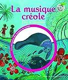 La musique créole. Tino le lamantin - 1 livre + 1 CD - De 3 à 6 ans