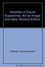 Varieties of Visual Experience, Art as Image and Idea, Second Edition
