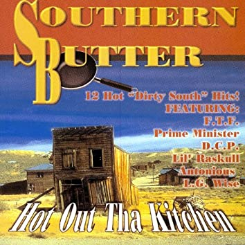 Southern Butter:  Hot Out Tha Kitchen
