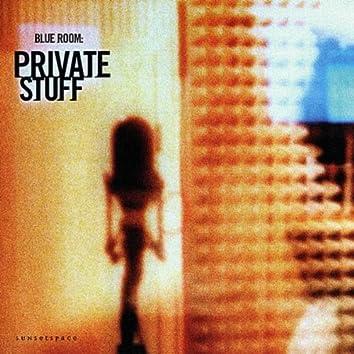 Private Stuff