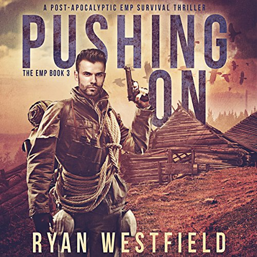 Pushing On     The EMP, Book 3              Auteur(s):                                                                                                                                 Ryan Westfield                               Narrateur(s):                                                                                                                                 Kevin Pierce                      Durée: 5 h et 40 min     1 évaluation     Au global 5,0