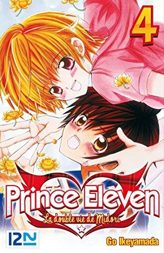 Prince Eleven - tome 04