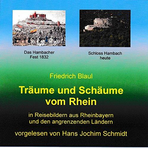 Träume und Schäume vom Rhein: In Reisebildern aus Rheinbayern und den angrenzenden Ländern Titelbild