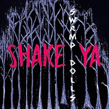 Shake Ya