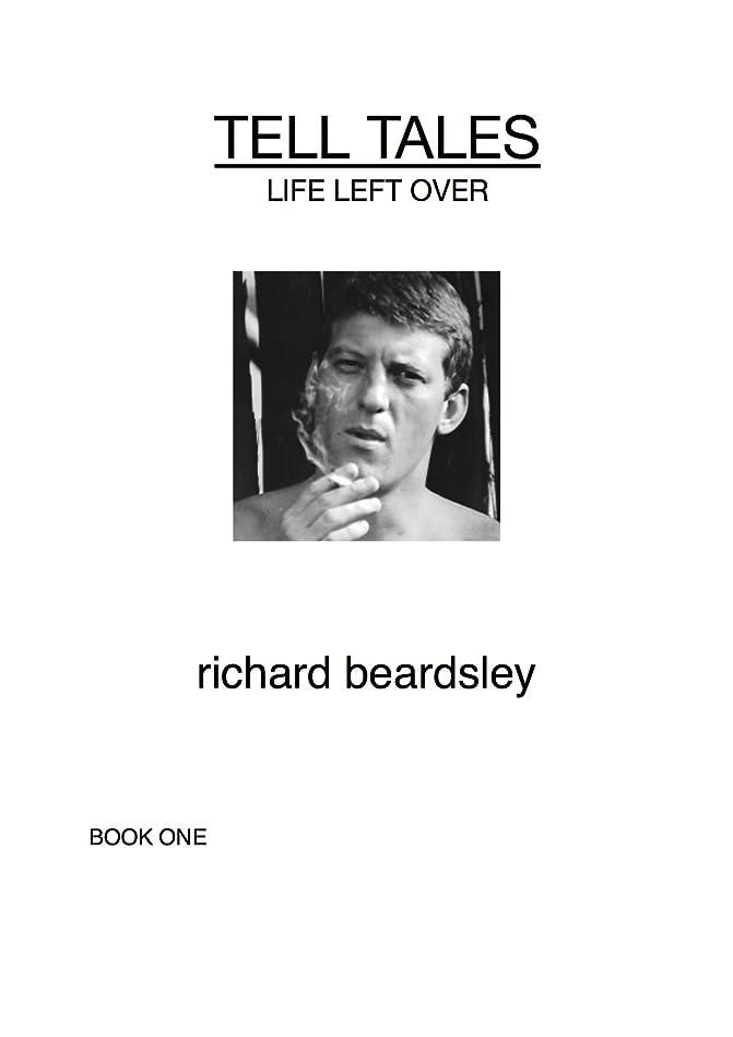 写真の心配認識Life Left Over (Tell Tales Book 1) (English Edition)