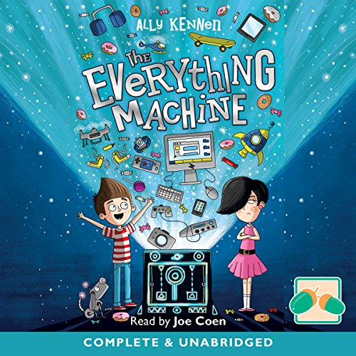The Everything Machine                   By:                                                                                                                                 Ally Kennan                               Narrated by:                                                                                                                                 Joe Coen                      Length: 5 hrs and 24 mins     4 ratings     Overall 4.8