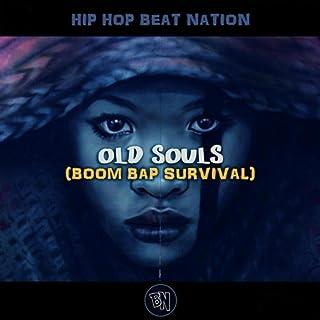 Old Souls (Boom Bap Survival)