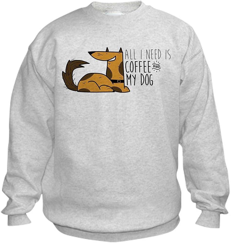 CafePress All I Need is Coffee and Mydog Kids Kid Sweatshirt