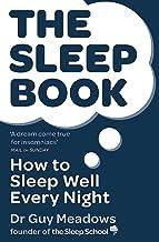 The Sleep Book: How to Sleep Well Every Night best Sleep Disorders Books