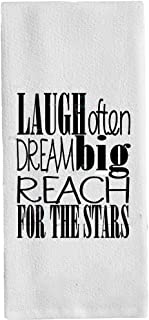 Laugh Often Dream Big Reach for The Stars Dish Towels Wash Cloths Flour Sack Hand Towels Motivational Inspirational Decoratives White 14x 30 Inch(35x75cm) Color: Laugh Often