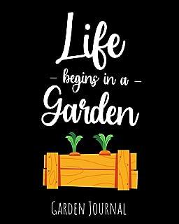 Life Begins In A Garden: Garden Journal, Planner & Gardener Organizer | Gifts For Gardening Lovers