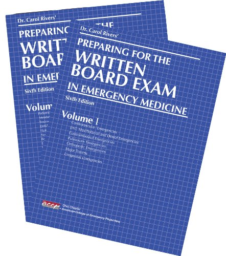 Dr. Carol Rivers' Preparing for the Written Board Exam in Emergency Medicine