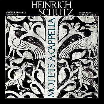 Heinrich Schutz: Motets a cappella