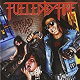Spread the Fire von Fueled by Fire