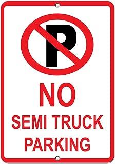 No Semis Truck Parking Parking Sign Aluminum Metal Sign 12 in x 18 in