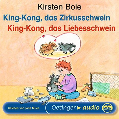 King-Kong, das Zirkusschwein / King-Kong, das Liebesschwein Titelbild