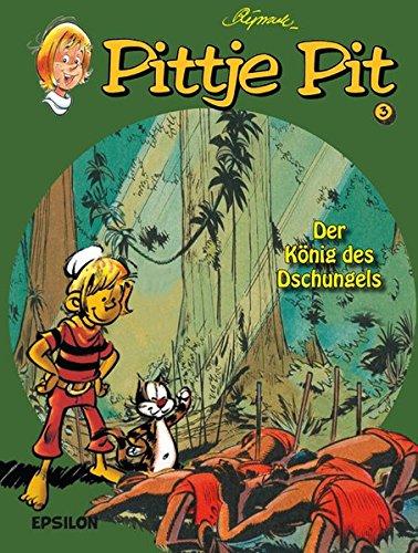 Der König des Dschungels (Pittje Pit)