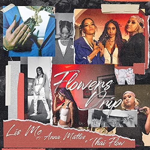 Lis Mc, Anna Mattos & Thai Flow