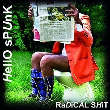 Radical Shit