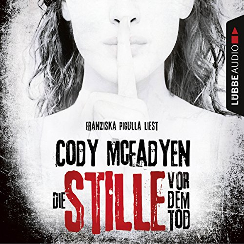 Die Stille vor dem Tod audiobook cover art